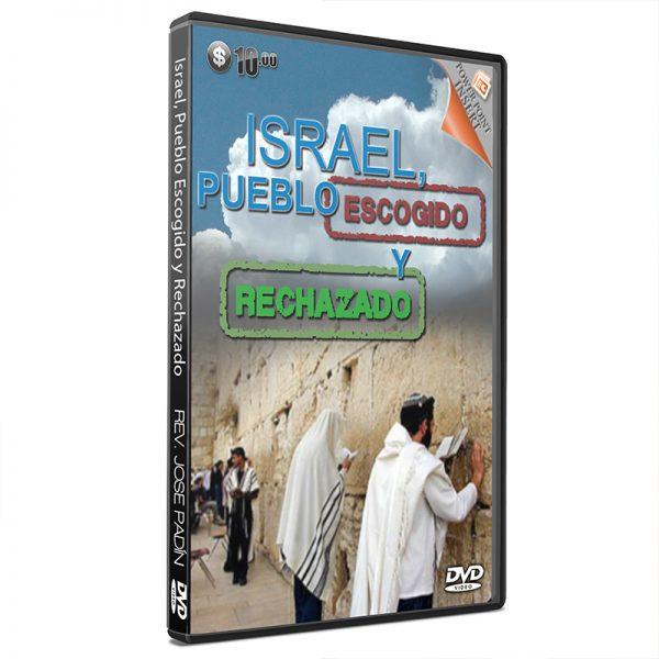 Israel, Pueblo Escogido y Rechazado