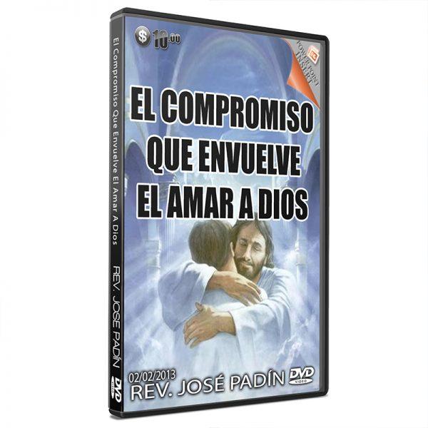 El Compromiso que Envuelve El Amar a Dios